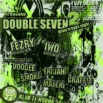 Hrám v Banskej Bystrici na akcii – double seven 2 drum and bass night