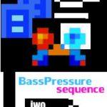bass pressure sequence – radost 25.1.2009