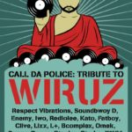 Call da police tribute to Wiruz